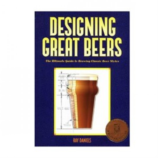 Livre - Designing Great Beers: The Ultimate Guide to Brewing Classic Beer Styles
